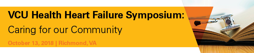 VCU Health Heart Failure Symposium: Caring for our Community Banner