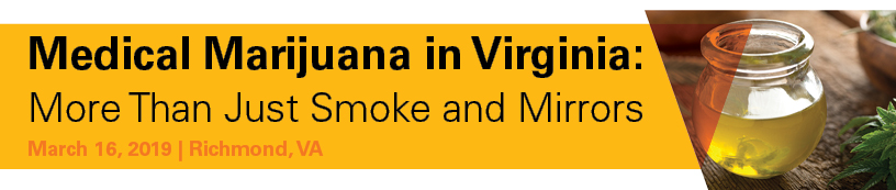 Medical Marijuana in Virginia: More Than Just Smoke and Mirrors Banner
