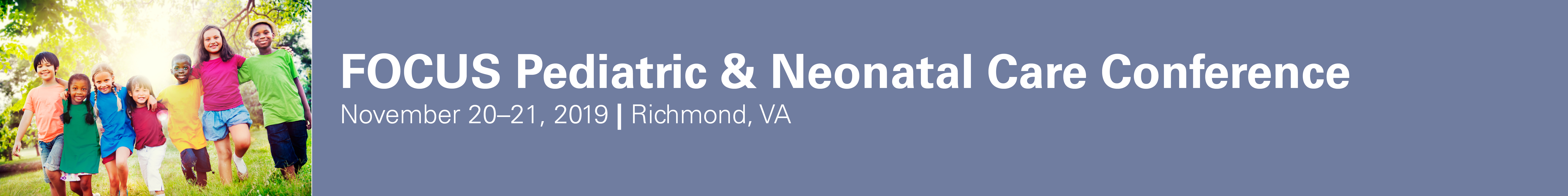 2019 FOCUS: Pediatric Pharmacology, and Pediatric and