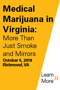 Medical Marijuana in Virginia: More Than Just Smoke and Mirrors (Fall 2019) Banner