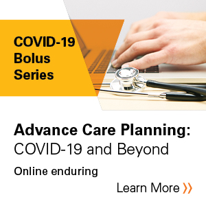 Advance Care Planning: COVID-19 and Beyond Banner