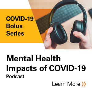 Mental Health Impacts of COVID-19 Podcast Banner