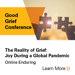 The reality of grief: Joy during a global pandemic Banner