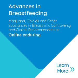 Marijuana, opioids and other substances in breastmilk: Controversy and clinical recommendations Banner