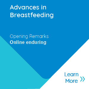 Advances in Breastfeeding Conference Opening Remarks Banner