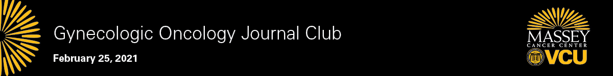 Gynecologic Oncology Journal Club - February 25, 2021 Banner