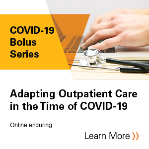Adapting Outpatient Care in the Time of COVID-19 Banner