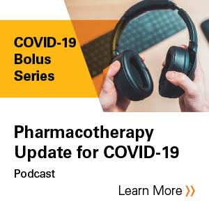 Pharmacotherapy Update for COVID-19 Podcast Banner