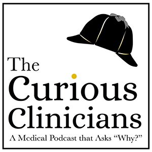 The Curious Clinicians Episode 21: Why do we feel cold when we have a fever? Banner