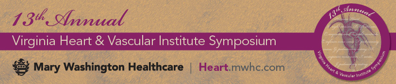 Thirteenth Annual Virginia Heart & Vascular Institute Symposium Banner